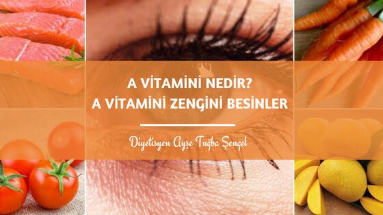 A vitamini nedir - Diyetisyen Ayşe Tuğba Şengel