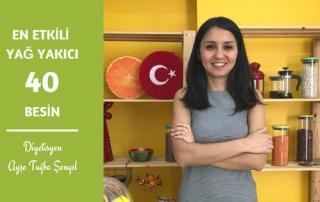 Yağ Yakan Yiyecekler Nelerdir? En Etkili Yağ Yakıcı 40 Besin - Diyetisyen Ayşe Tuğba Şengel
