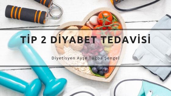 Tip 2 Diyabet Nedir? Belirtileri, Tedavisi ve Diyeti - Diyetisyen Ayşe Tuğba Şengel