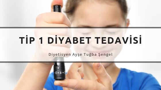 Tip 1 Diyabet Nedir? Belirtileri ve Tedavisi - Diyetisyen Ayşe Tuğba Şengel