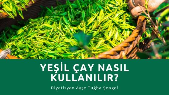 Yeşil Çay Nedir? Nasıl Kullanılır? Faydaları ve Yan Etkileri - Diyetisyen Ayşe Tuğba Şengel